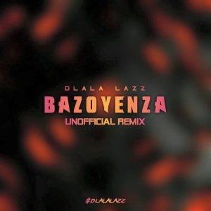 Busiswa ft. DJ Maphorisa Bazoyenza Dlala Lazz Unofficial Remix mp3 download