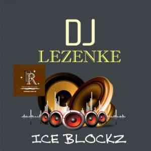 DJ Lezenke Ice Blockz mp3 download