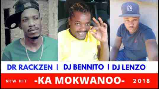 Lenzo x Rackzen x Bennito Ka Mokwanoo mp3 download