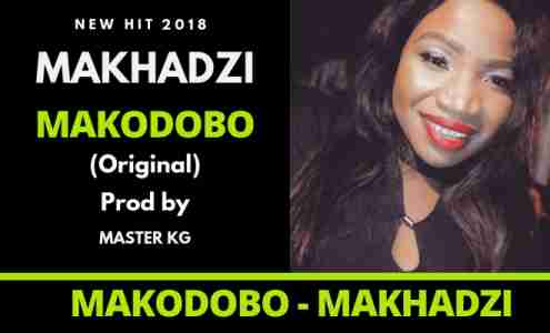 Makhadzi Makodobo [Prod By Master KG] mp3 download