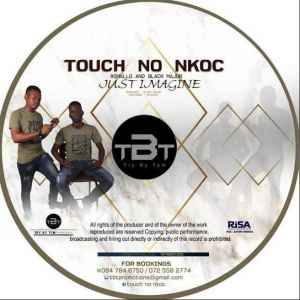 Touch no Nkoc Just Imagine ft. SmallG mp3 download