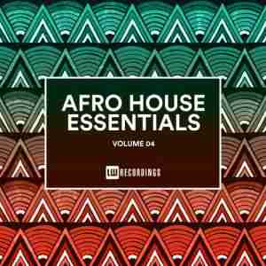 VA Afro House Essentials Vol 04 Album zip download