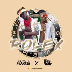 Angla Escobar Rolex Ft. Shatta Wale mp3 download