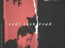 Byron Fuller Dont Look Down ft. Zoocci Coke Dope & Die Mondez mp3 download free fakaza hiphopza hitvibes
