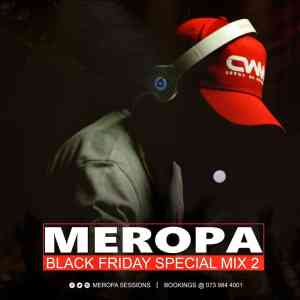 Ceega Wa Meropa Black Friday Special Mix II mp3 free download