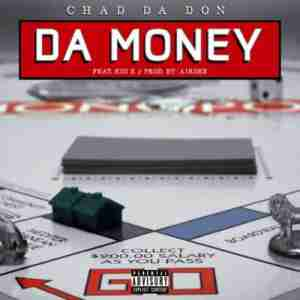 Chad Da Don Da Money ft. Kid X mp3 download