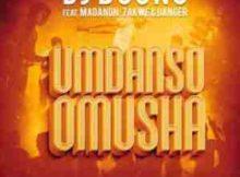 DJ Boonu Umdanso Omusha ft. Madanon, Zakwe & Danger mp3 download