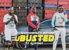 DJ Maphorisa & Bryann uBusted ft. DJ Bongz mp3 download free download fakaza hiphopza afro house king sahiphop hitvibes flexyjam