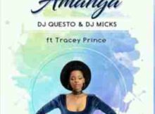 DJ Questo & DJ Micks Amanga ft Tracey mp3 download