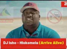 DJ Isho Hlokomela (Arrive Alive) mp3 download