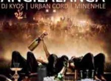 DJ Kyos x Urban Code x Minenhle Angilalanga mp3 download