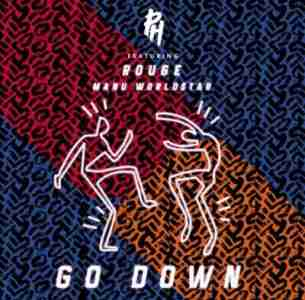 DJ PH Go Down ft. Rouge & Manu Worldstar mp3 download
