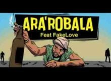 JazziDisciples Ara'robla Ft FakeLove mp3 download