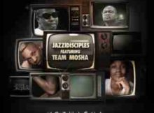 JazziDisciples Mogwasha ft. Team Mosha mp3 download