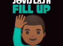 Jovislash Fill Up mp3 download