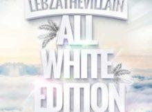 Lebza TheVillain All White Edition EP zip download free