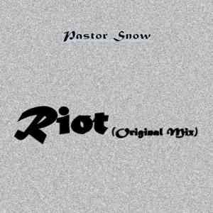 Pastor Snow Riot Original Mix mp3 download