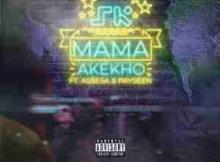 Skwatta Kamp Mama Akekho Ft. Assessa & Payseen mp3 download