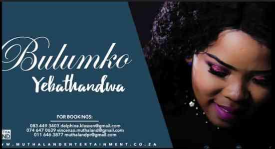 Bulumko Yebathandwa mp3 download