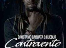 DJ Octavio Cabuata Controvento ft. Cuebur mp3 download free datafilehost fakaza hiphopza