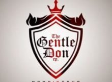 Mampintsha The Gentle Don EP mp3 zip free download