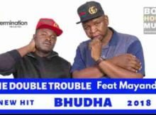 The Double Trouble Bhudha ft. Mayandies mp3 download