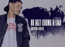 Calvin Fallo Ho Ndzi Khoma Nyana ft. Afrikayla mp3 download free datafilehost