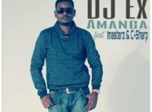 DJ Ex Amanga ft. Imasterz & C-Sharp mp3 download free