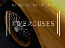DJ Ngamla no Tarenzo No Excuses free mp3 download