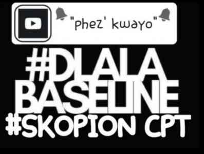 Dj Baseline & Skopion Cpt Phez'kwayo mp3 free download