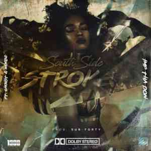 Imp Tha Don South Side Stroke ft. Wordz & Ghoust mp3 free download