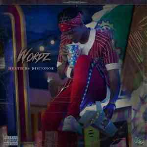 Wordz Death B4 Dishonor EP album zip download datafilehost free fakaza hiphopza full