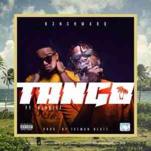 B3nchMarQ Tango Ft. Blaklez mp3 download free datafilehost music audio full song fakaza hiphopza