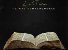 L-Tido 10 Mac Commandment mp3 download free datafilehost full music audio song fakaza hiphopza