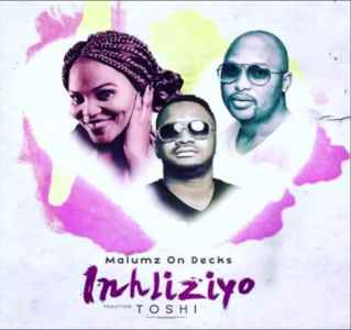 Malumz On Decks Inhliziyo Ft. Toshi mp3 download free datafilehost full music audio song fakaza hiphopza