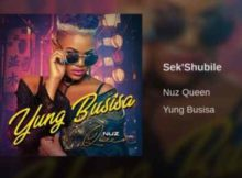 Nuz Queen Sek'Shubile mp3 download free datafilehost fakaza hiphopza full song music