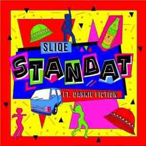 Sliqe Standat Ft. Darkie Fiction mp3 download free datafilehost full music audio song fakaza hiphopza