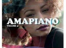 Various Artists AmaPiano Volume 4 Album zip download free datafilehost full music audio song fakaza hiphopza
