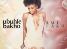 Ami Faku Ubuhle Bakho mp3 download free datafilehost full music audio song fakaza hiphopza 2019 original mix