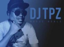 DJ Tpz Music Heals EP zip download mp3 album free datafilehost full music audio songs tracklist 2019 fakaza hiphopza flexyjam afro house king zamusic