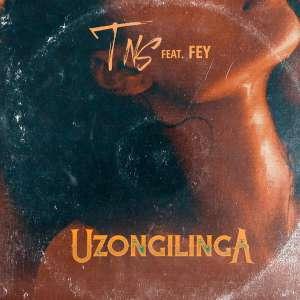 TNS Uzongilinga Ft. Fey mp3 download free datafilehost full music audio song 2019 original mix fakaza hiphopza zamusic feat featuring
