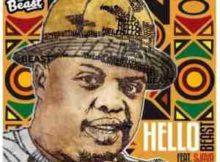 Beast Hello ft. Sjava mp3 download free datafilehost full music audio song feat fakaza hitvibes flexyjam afro house king 2019