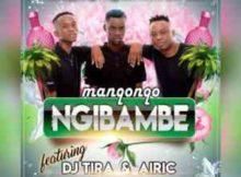 Manqonqo Ngibambe ft. DJ Tira & Airic mp3 download free datafilehost full mp3 music audio song feat fakaza hiphopza flexyjam afro house king 2019
