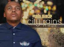 Mobi Dixon City Rains Questo's Mapiano Remix mp3 download