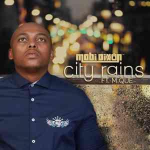 Mobi Dixon City Rains Questo's Mapiano Remix mp3 download
