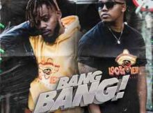 B3nchMarQ Bang Bang mp3 download fakaza datafilehost