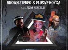 Brown Stereo & Elusive Boy SA Indab' Ingale Ft. Sizwe Sigudhla mp3 download free datafilehost full music audio song fakaza hiphopza