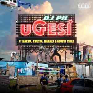 DJ pH Ugesi ft. Kwesta, Makwa, Maraza & August Child mp3 download
