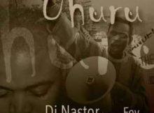 DJ Nastor Uhuru ft. Fey mp3 download