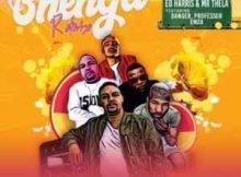 Ed Harris Bhenga Remix ft. Danger, Professor & Emza mp3 download